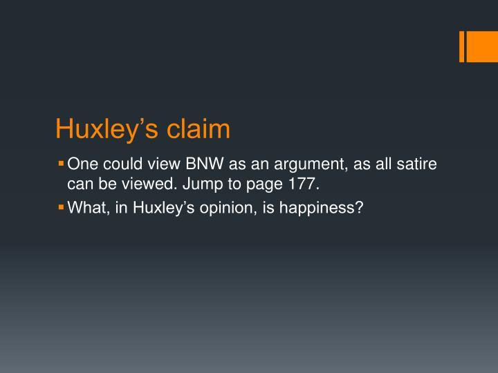 Huxley's claim