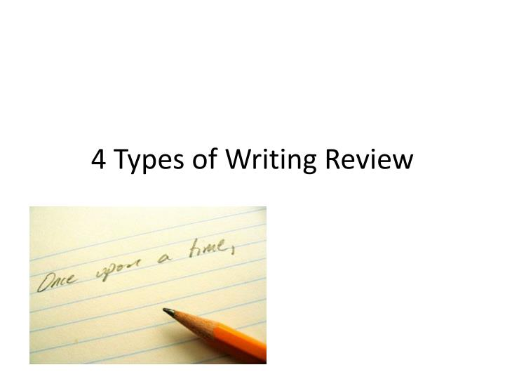 4 types of writing review n.