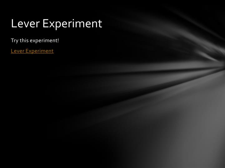 Lever Experiment