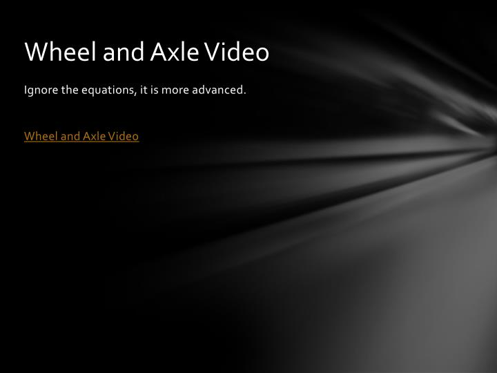 Wheel and Axle Video