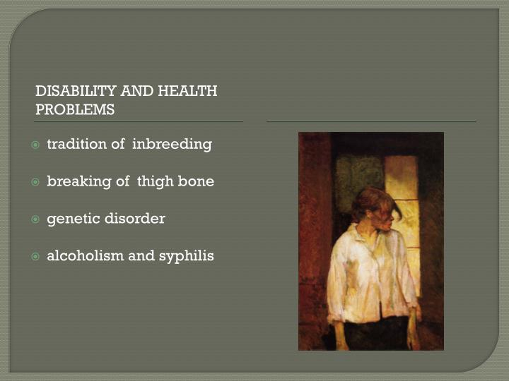 Disability and health problems