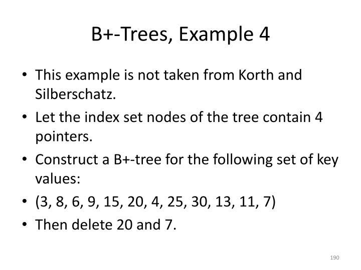 B+-Trees, Example 4