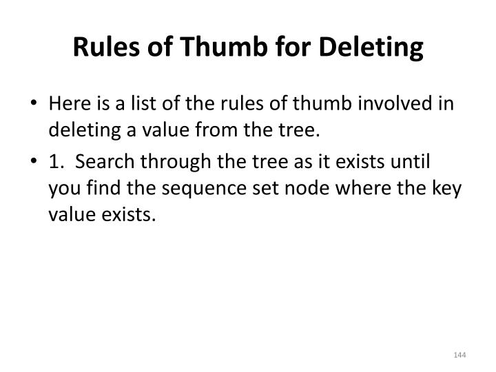 Rules of Thumb for Deleting