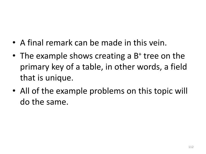 A final remark can be made in this vein.