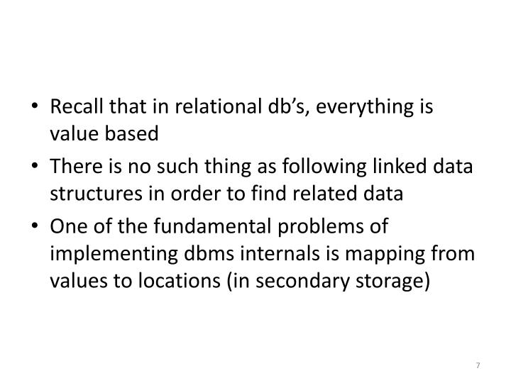 Recall that in relational db's, everything is value based