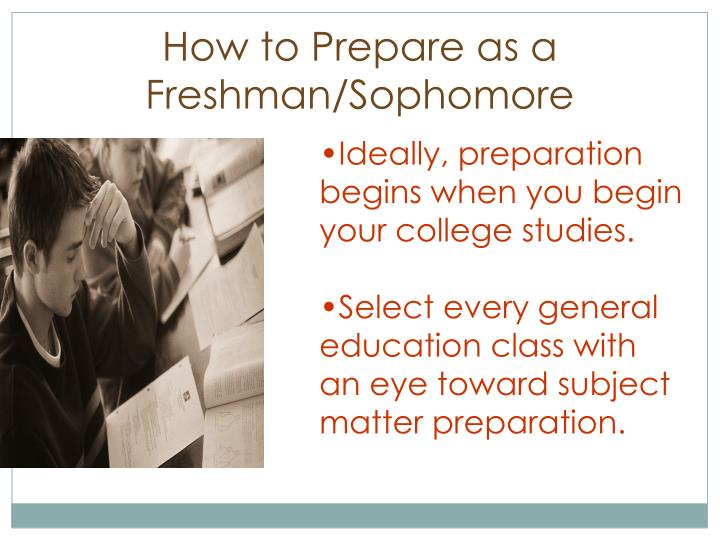 How to Prepare as a Freshman/Sophomore