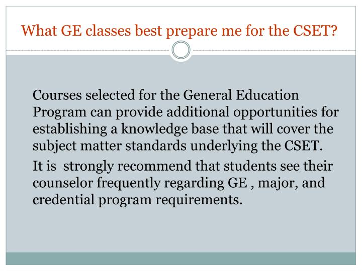 What GE classes best prepare me for the CSET?