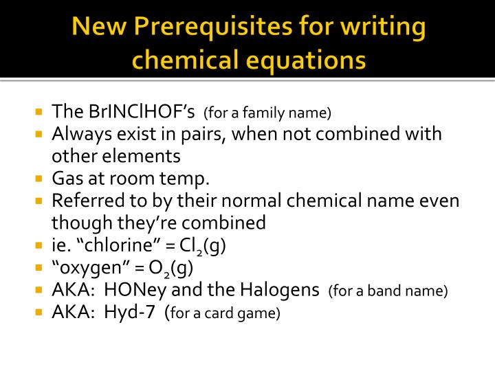New Prerequisites for writing chemical equations