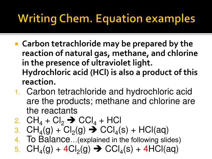 Writing Chem. Equation examples
