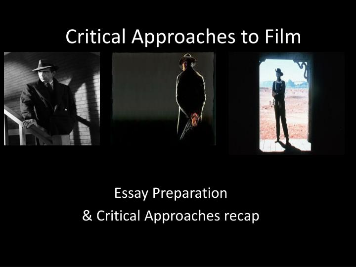 critical essay on film Examples of film studies essays content by carter staub and savannah gillespie, site by megan venable a look at a real paper: here are two examples of analytical papers.