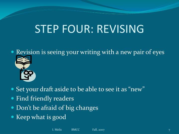 STEP FOUR: REVISING
