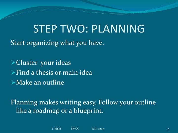 STEP TWO: PLANNING