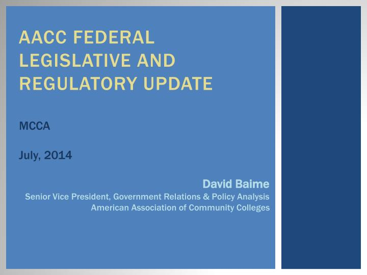 aacc federal legislative and regulatory update n.