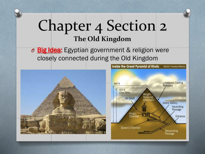Chapter 4 section 2 the old kingdom