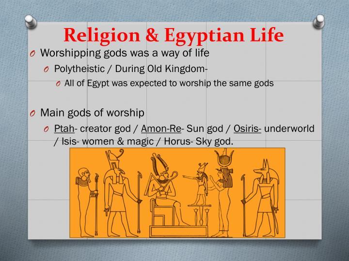 Religion & Egyptian Life
