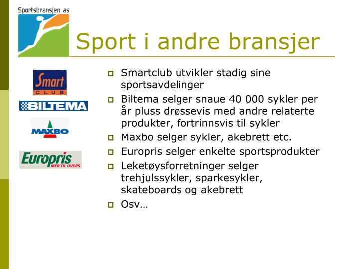 Sport i andre bransjer