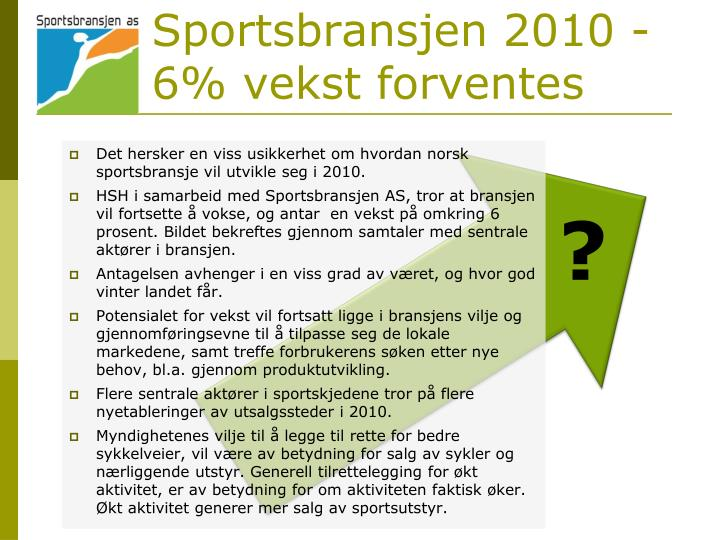 Sportsbransjen 2010 - 6% vekst forventes