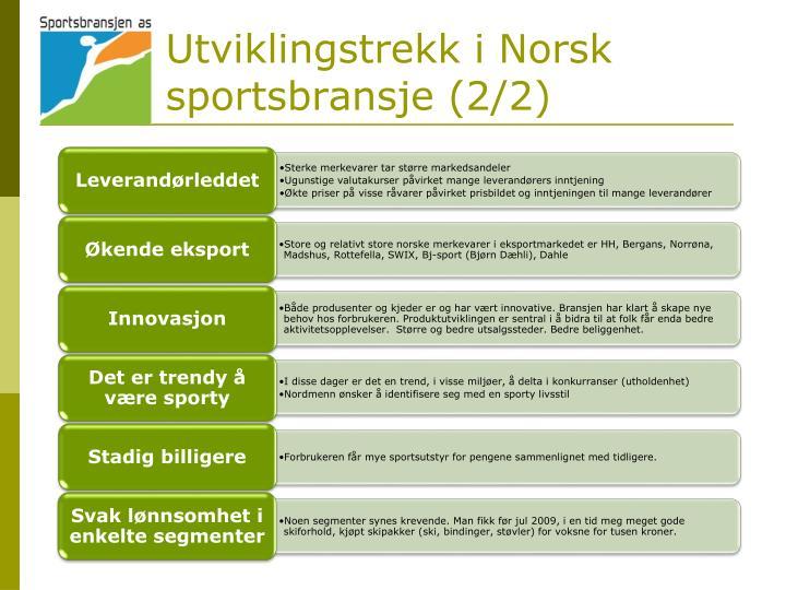 Utviklingstrekk i Norsk sportsbransje (2/2)