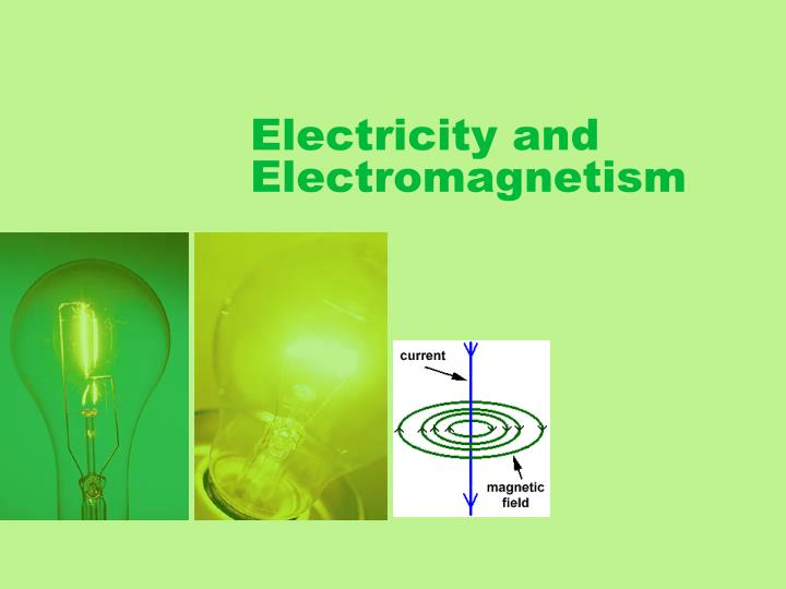 electricity and electromagnetism n.