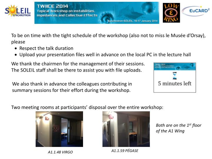 To be on time with the tight schedule of the workshop (also not to miss le Musée d'Orsay), please