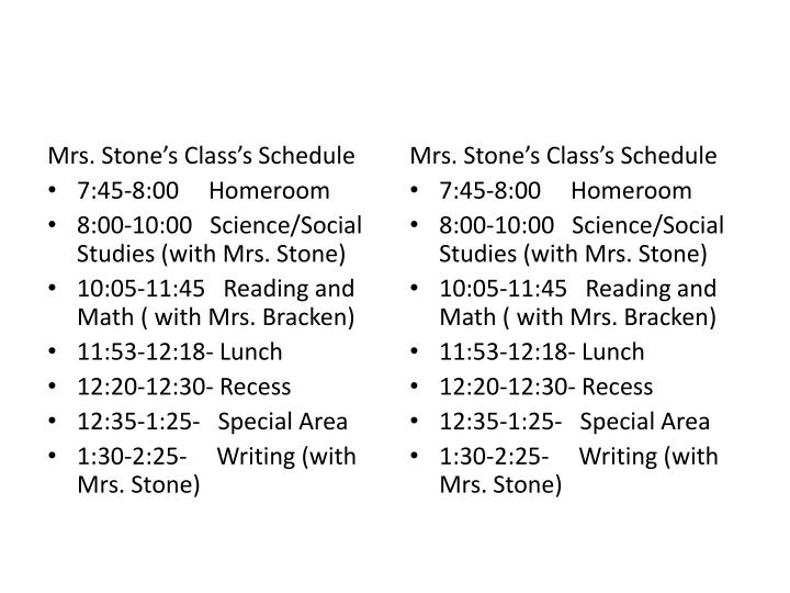 Mrs. Stone's Class's Schedule