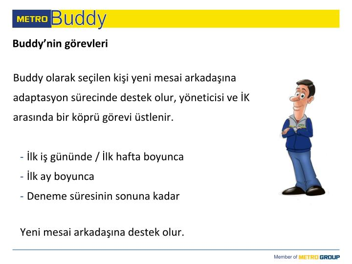 Buddy'nin görevleri