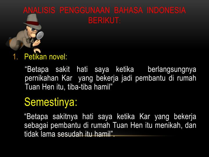 ANALISIS  PENGGUNAAN  BAHASA  INDONESIA BERIKUT