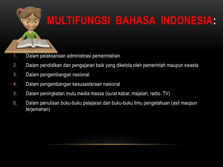 MULTIFUNGSI  BAHASA  INDONESIA