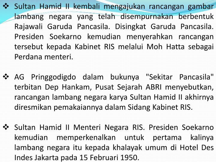 Sultan Hamid II kembali mengajukan rancangan gambar lambang negara yang telah disempurnakan