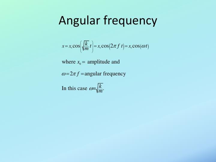 Angular frequency