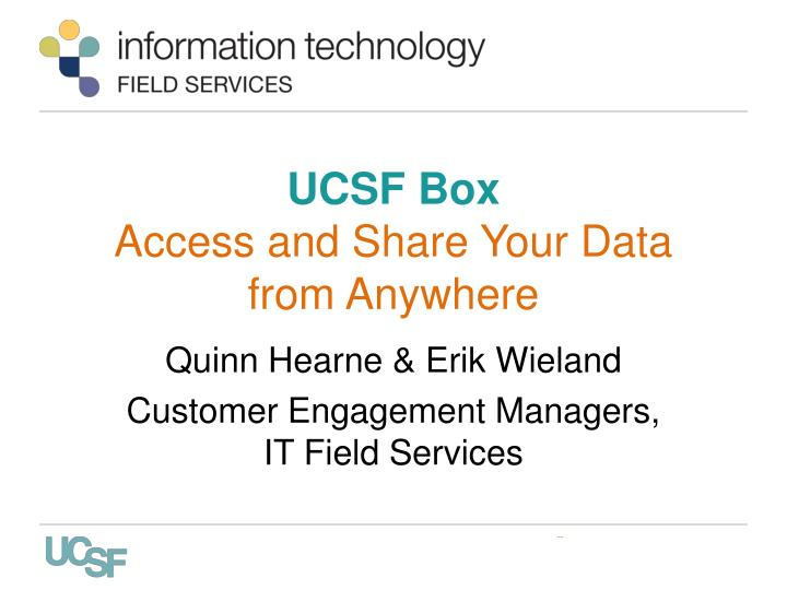 Ucsf box access and share your data from anywhere