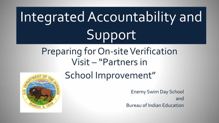 Integrated Accountability and Support