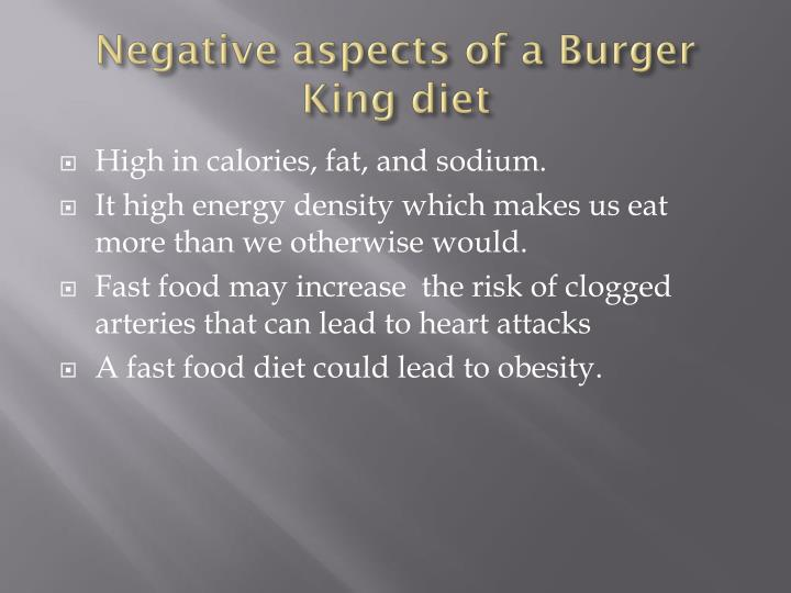 Negative aspects of a Burger King diet