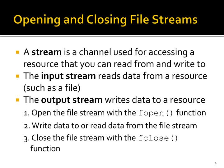 Opening and Closing File Streams