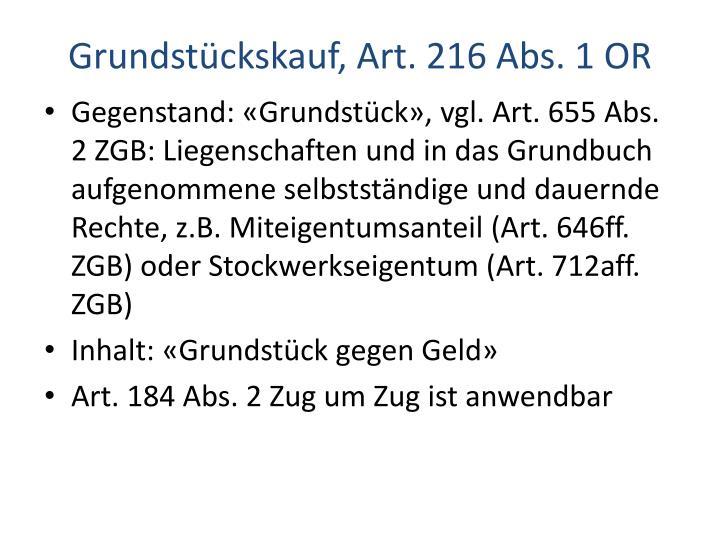 Grundstückskauf, Art. 216 Abs. 1 OR
