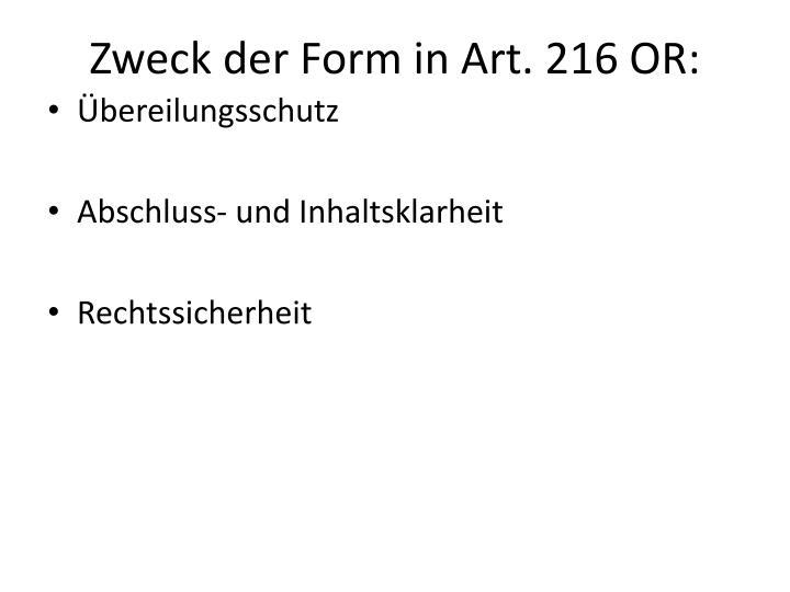 Zweck der Form in Art. 216 OR:
