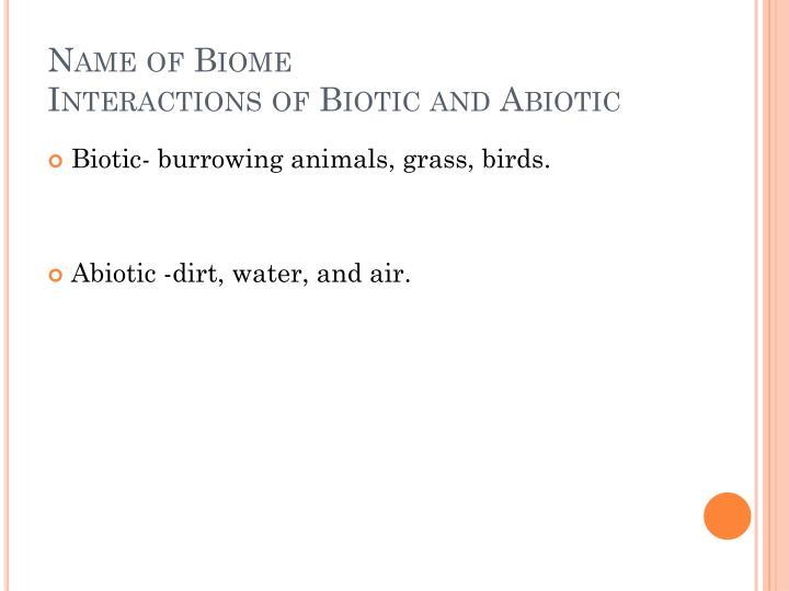 Name of Biome