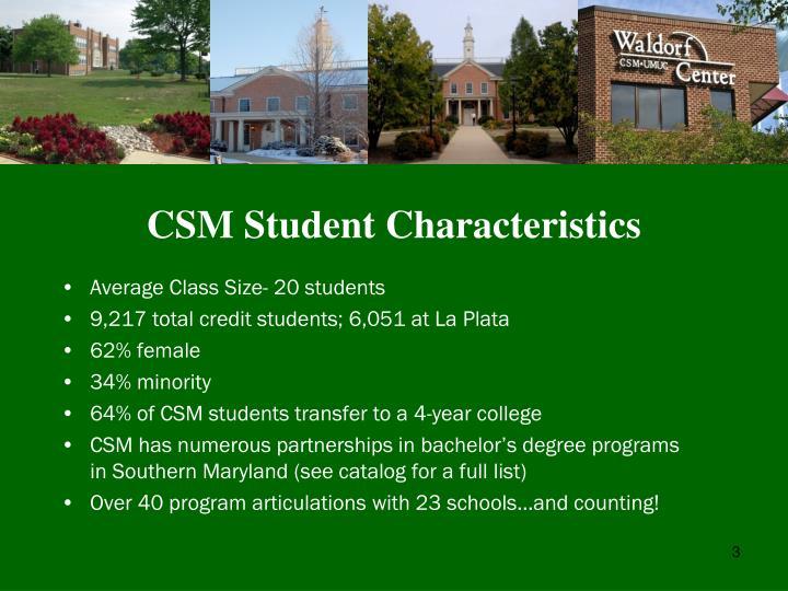Csm student characteristics