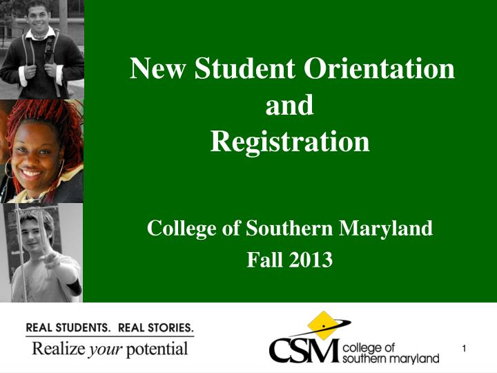 New student orientation and registration