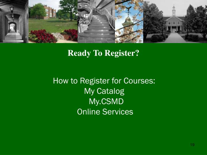 Ready To Register?