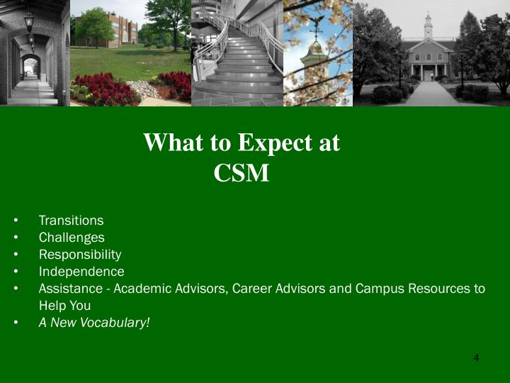 What to Expect at CSM