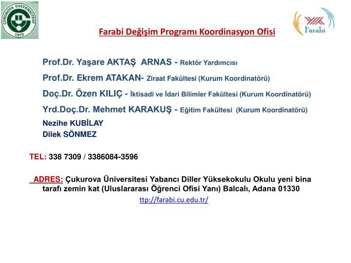 Farabi Değişim Programı Koordinasyon Ofisi