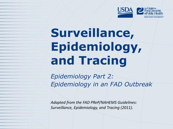 surveillance epidemiology and tracing n.