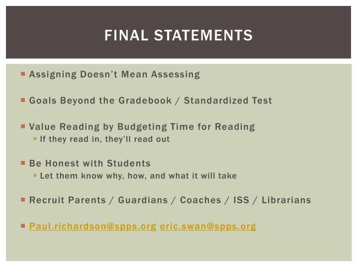 Final statements