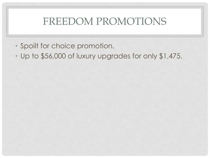 Freedom promotions