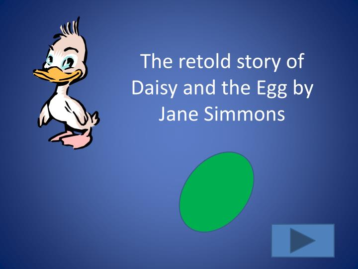 the retold story of daisy and the egg by jane simmons n.