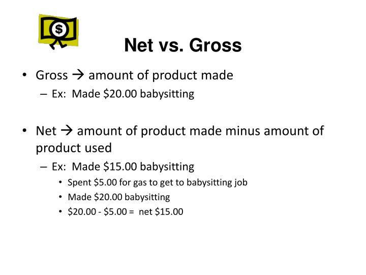Net vs. Gross