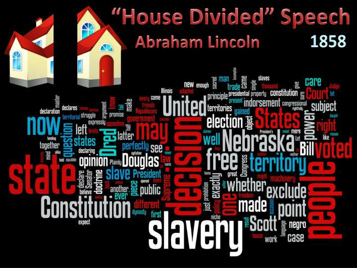 """""""House Divided"""" Speech"""