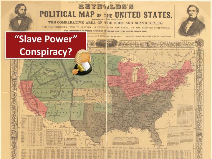 """""""Slave Power"""" Conspiracy?"""