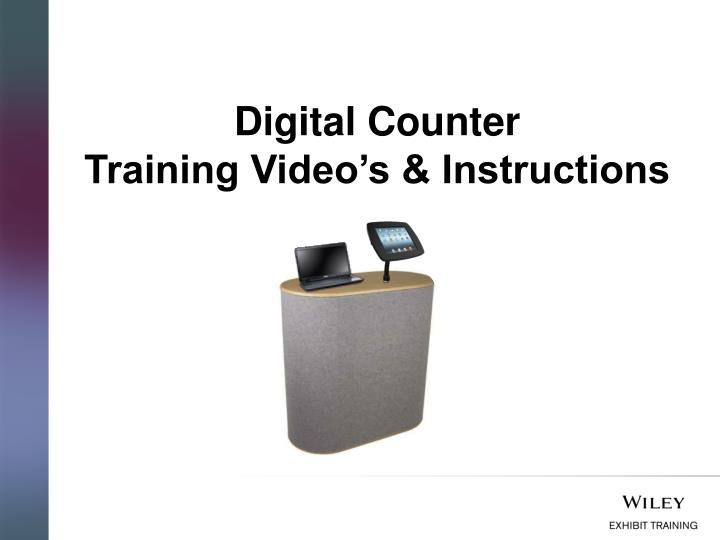 PPT - Digital Counter Training Video's & Instructions PowerPoint